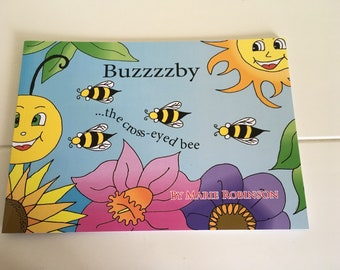 Buzzzzby the Cross-Eyed Bee (Book one)