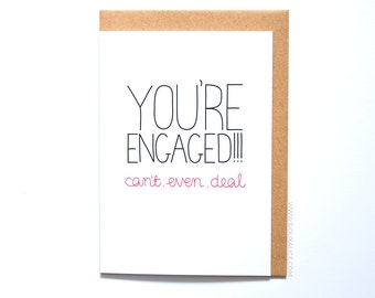 Engagement card, can't even deal congratulations love card wedding, gift engagement marriage greetings card congrats on your engagement