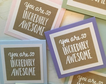 Gift Enclosure Cards, Gift Tags, You Are So Incredibly Awesome