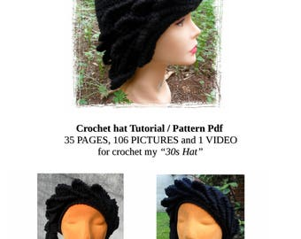 Crochet Pattern Tutorial Pdf with picture and a Video to do with your hands my creation 30s hat