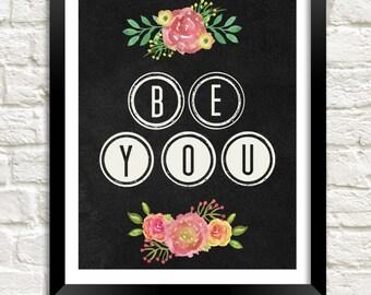 Chalkboard Printable, Be You Motivational Quote, Inspirational Art Printable, Instant Download, Kid Room Decor, Teen Room Decor, Dorm Decor