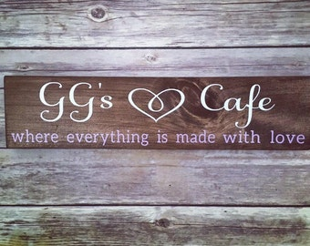 Custom Wood Cafe Sign. Cafe. GG's Cafe.  GG. Grandma. Kitchen. Food. Cooking. Home Decor. Wall Decor. Love. Made with Love.