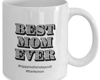 Best Mom Ever Mother's Day Mug
