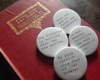 Pride and Prejudice - Jane Austen Pin Button Badges x 4 Quotes