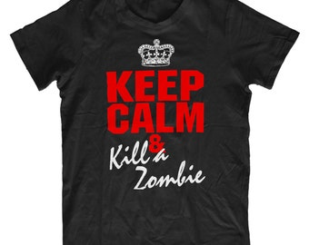 Keep Calm And Kill A Zombie H41 T-Shirt - Mens Funny T shirt Humorous Birthday Gift Comedy Quality, Zombie Fan