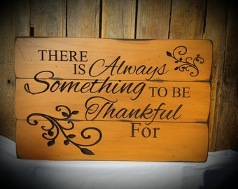 There is always something to be thankful for...plaque