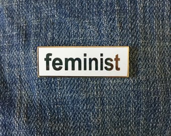 Feminist enamel pin / Gold plated enamel pin / Feminist lapel pin / Hard enamel pin