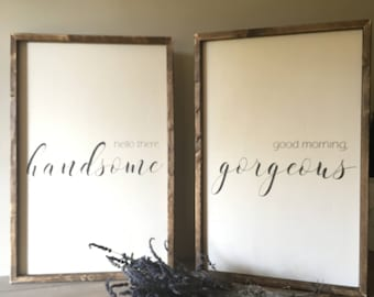 good morning gorgeous sign, hello handsome sign, his and hers, framed sign, minimalist decor, fixer upper style sign, romantic sign set