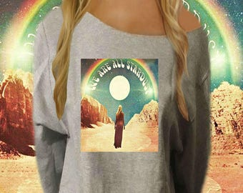 We Are All Stardust Off The Shoulder Sweatshirt