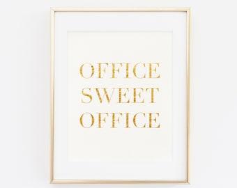 Office Sweet Office Gold Foil Print, Gold foil print, Printable Art, Office Wall Decor, Modern Decor, Gold foil Office decor, OOffice Decor