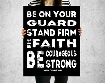 1 Corinthians 16:13, Christian Teen Decor, Christian Teen Poster, DIGITAL-YOU PRINT, Scripture Poster, Teen Bible Verse Art, Teen Scriptures