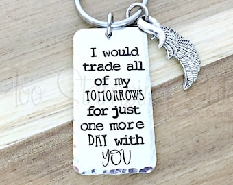 I Would Trade All Of My Tomorrows For Just One More Day With You |  Bereavement Gift | Sympathy Gift | Loss Of Loved One | Memorial Jewelery