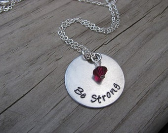 "Inspiration Necklace- Hand-Stamped ""Be Strong"" with an accent bead in your choice of colors"