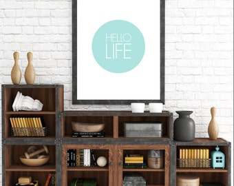 Hello Life. 8x10 Turquoise, Typographic, Home Decor Print. Instant Digital Download. Printable Wall Art - ADOPTION FUNDRAISER