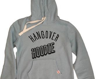 Hangover Hoodie Sweatshirt