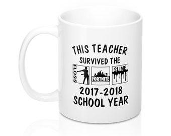 This Teacher Survived The 20172018 School Year Mug Floss Fortnite Slime