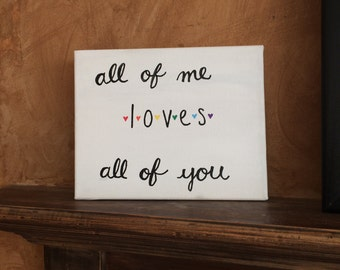 All of Me Canvas