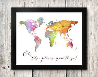 Oh, the Places you'll Go!  watercolor print,  World map print  . Modern Home ,NO.182