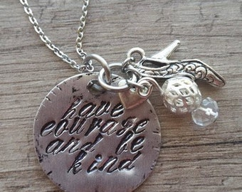 """New Cinderella Inspired,""""Have Courage and be Kind """" Necklace"""