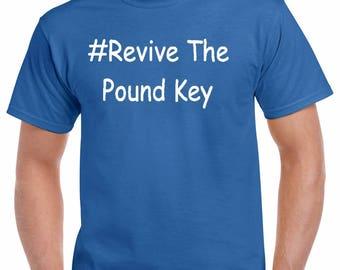 Revive The Pound Key T-Shirt