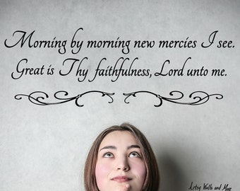 Scripture Christian Hymn Wall Vinyl Decal sticker, Morning by Morning New Mercies I See, Great is thy Faithfulness, Christian Decal, Vaulted