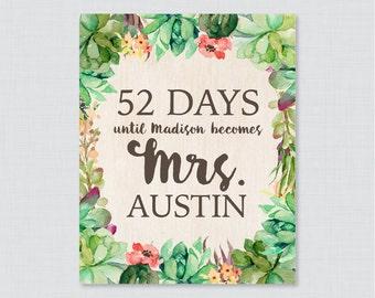 Days Until Mrs Succulent Bridal Shower Sign Printable - Rustic Bridal Shower Days Until Wedding Sign - Green Rustic Succulent Bridal 0025