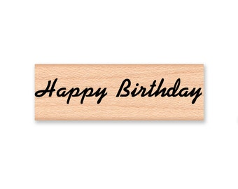 HAPPY BIRTHDAY - Wood Mounted Rubber Stamp (mcrs 10-23)