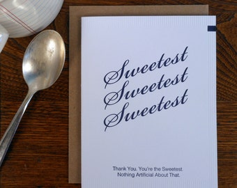 letterpress thank you you're the sweetest sugar packet greeting card nothing artificial about that sweetener