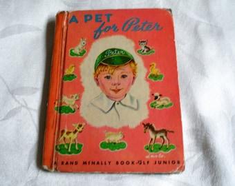 A Pet For Peter  A Rand Mcnally Book Elf Junior 1950