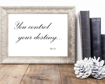 Disney Movie Quote | Quote from Brave | Printable Disney Quote | Instant Download