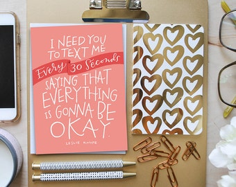 text me every thirty seconds greeting card // parks and recreation card // leslie knope card // ann perkins card // greeting card friends