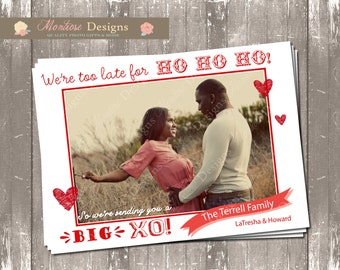 We're Too Late for Ho Ho Ho! Happy Valentines Day Photo Card (Red) DIGITAL FILE