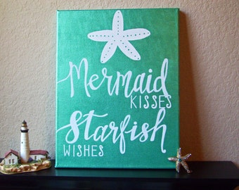 Mermaid Sign, Mermaid Wall Art, Mermaid Wall Hanging, Mermaid Quote, Starfish Sign, Mermaid Kisses Starfish Wishes, Mermaid Quote Sign