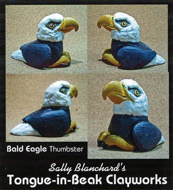 "Bald Eagle with Attitude - Sally Blanchard's Tongue-in-Beak Clayworks ""Thumbster"""