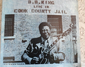 BB King live in Cook County Jail- Vinyl Record
