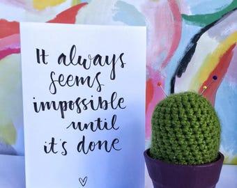 Handwritten Motivational Card,  Modern Calligraphy Card