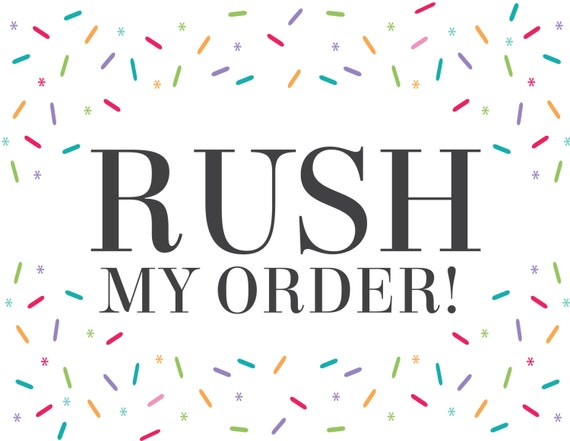 Rush My Order - For Digital Files  Only