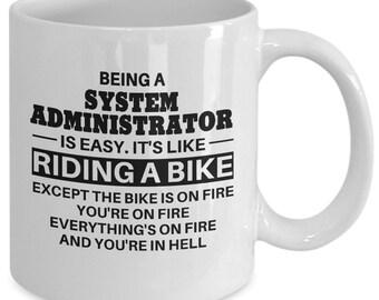 System Administrator, System Administrator Mug, System Administrator Gift, System Administrator Coffee Mug, Mug for System Administrator
