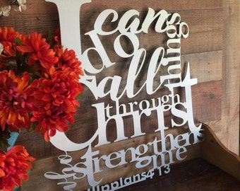 I Can Do All Things Through Christ Who Strengthens Me - Philippians 4:13 Bible Verse Metal Wall Art, Scripture Sign, Christian Decor