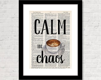 Calm in Chaos - Coffee Cup Artwork  - Dictionary Art Print  - Coffee Shop Art - Coffee Lover Gift - Coffee Bar Art