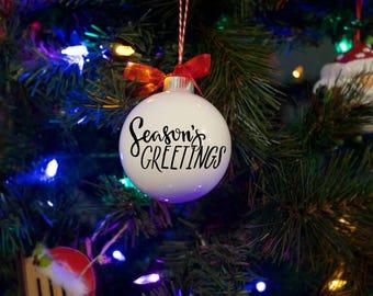 "Christmas Ornament ""Seasons Greetings""  **Free Domestic Shipping**Personalized Ornament"