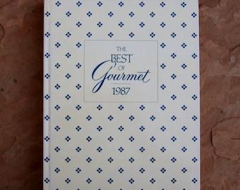 The Best of Gourmet 1987 Cookbook, Gourmet Magazine Recipes Cook Book, 1987 Vintage Cookbook