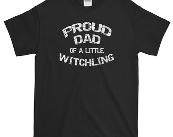 Proud Dad of a Little Witchling Cheeky Witch Father's Day T-Shirt