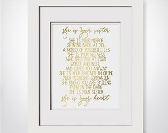 She Is Your Sister She Is Your Mirror, Sisters Quote Print, Sister Poem, Soul Sister Gift, Big Sister Gift, Sentimental Gift,Gift For Sister