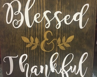 Blessed & Thankful hand painted wood sign