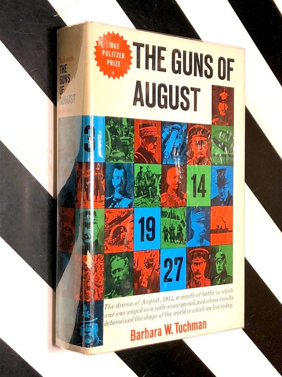 The Guns of August by Barbara Tuchman (1962) hardcover book