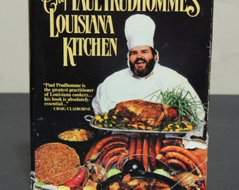 Chef Paul Prudhomme's Louisiana Kitchen - Cookbook, Louisiana Cooking, Cajun Cooking, Creole Cooking