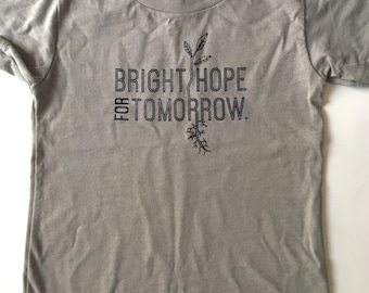 Bright Hope for Tomorrow, size 3T, Screen printed toddler t shirt, muted Sage (greenish grey) with Black print