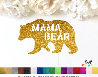 Mama Bear Cake Topper, Mother's Day Cake Topper, Baby Shower Cake Topper, Momma Bear Cake Topper, Mama Bear Sign, Glitter Mama Bear, Forest