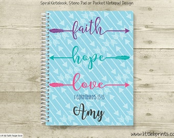 Faith Hope Love Arrows Personalized Spiral Notebook Journal Prayer Journal Diary